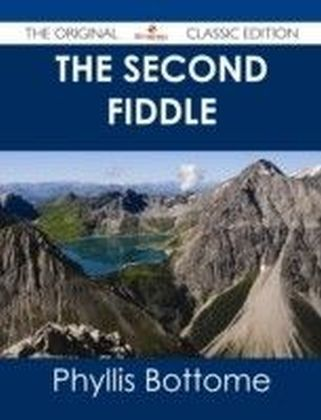 Second Fiddle - The Original Classic Edition
