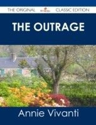 Outrage - The Original Classic Edition