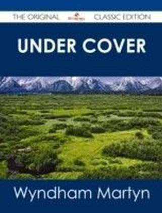 Under Cover - The Original Classic Edition