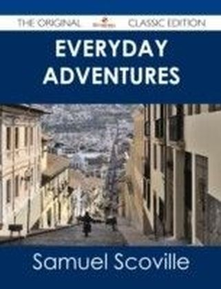 Everyday Adventures - The Original Classic Edition