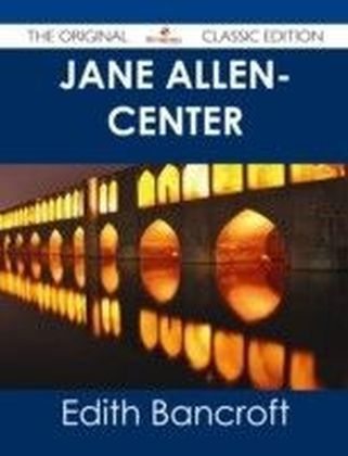 Jane Allen- Center - The Original Classic Edition