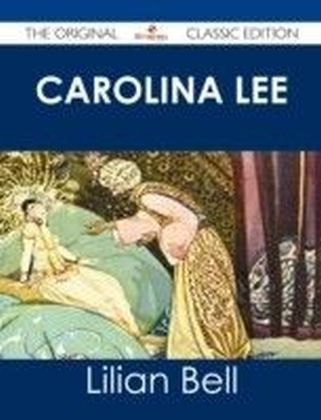 Carolina Lee - The Original Classic Edition