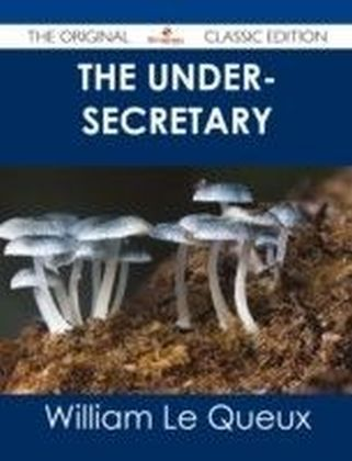 Under-Secretary - The Original Classic Edition