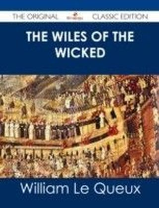 Wiles of the Wicked - The Original Classic Edition