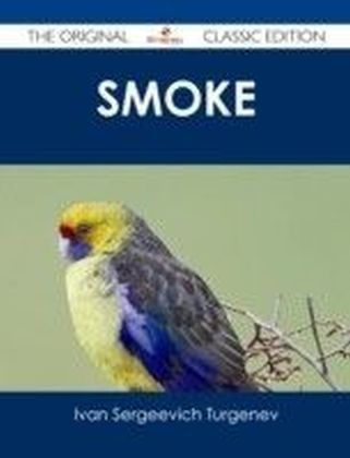 Smoke - The Original Classic Edition