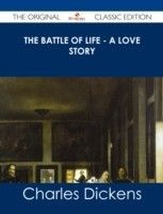 Battle of Life - A Love Story - The Original Classic Edition