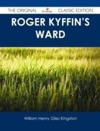 Roger Kyffin's Ward - The Original Classic Edition