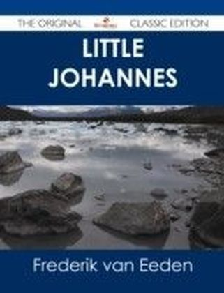 Little Johannes - The Original Classic Edition