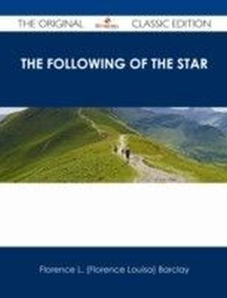 Following of the Star - The Original Classic Edition
