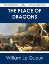Place of Dragons - The Original Classic Edition