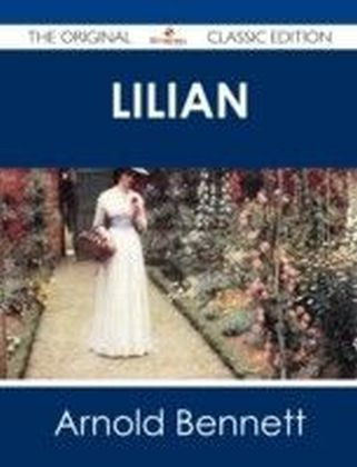 Lilian - The Original Classic Edition