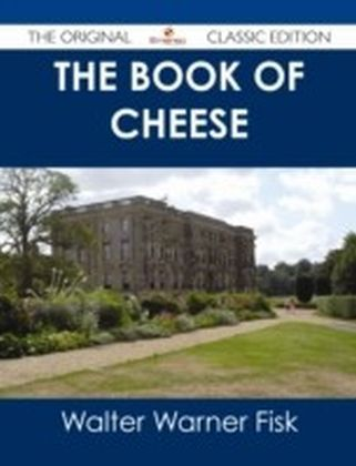 Book of Cheese - The Original Classic Edition