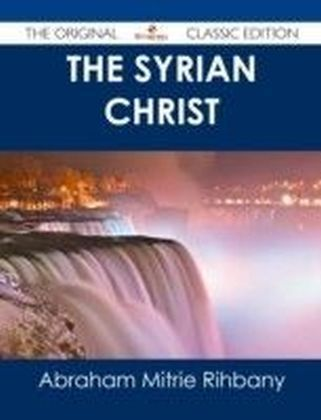 Syrian Christ - The Original Classic Edition