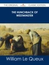 Hunchback of Westminster - The Original Classic Edition