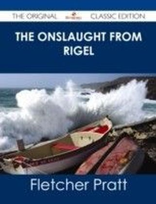 Onslaught from Rigel - The Original Classic Edition