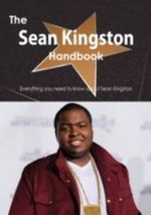 Sean Kingston Handbook - Everything you need to know about Sean Kingston