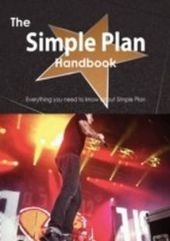 Simple Plan Handbook - Everything you need to know about Simple Plan