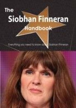Siobhan Finneran Handbook - Everything you need to know about Siobhan Finneran