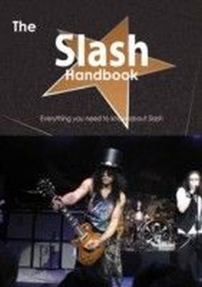 Slash Handbook - Everything you need to know about Slash