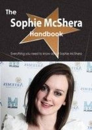 Sophie McShera Handbook - Everything you need to know about Sophie McShera