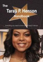 Taraji P. Henson Handbook - Everything you need to know about Taraji P. Henson