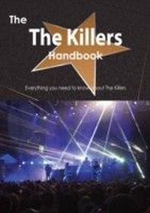 The Killers Handbook - Everything you need to know about The Killers