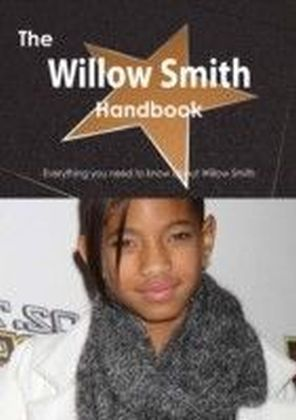 Willow Smith Handbook - Everything you need to know about Willow Smith