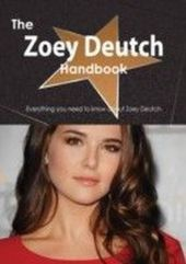 Zoey Deutch Handbook - Everything you need to know about Zoey Deutch
