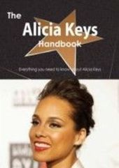 Alicia Keys Handbook - Everything you need to know about Alicia Keys