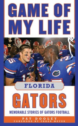 Game of My Life Florida Gators