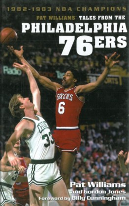 Pat Williams' Tales from the Philadelphia 76ers: 1982-1983 NBA Champions