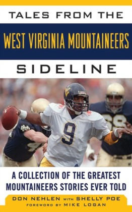 Tales from the West Virginia Mountaineers Sideline