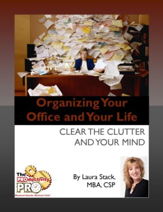 Organizing Your Office and Your Life