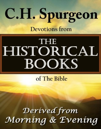 C.H. Spurgeon Devotions from the Historical Books of the Bible