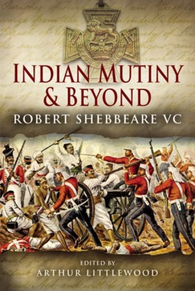 Indian Mutiny and Beyond