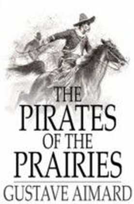 Pirates of the Prairies