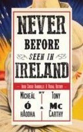 Never Before Seen in Ireland