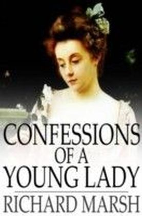 Confessions of a Young Lady