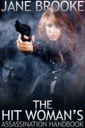 Hit Woman's Assassination Handbook