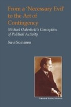 From a 'Necessary Evil' to the Art of Contingency