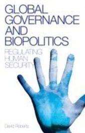 Global Governance and Biopolitics
