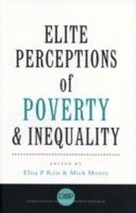 Elite Perceptions of Poverty and Inequality