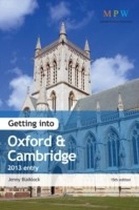 Getting Into Oxford & Cambridge 2013 Entry
