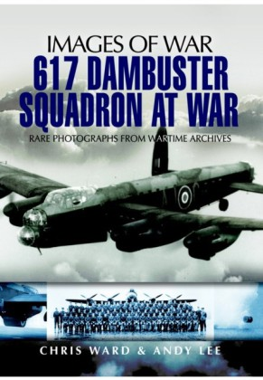 617 Dambuster Squadron At War