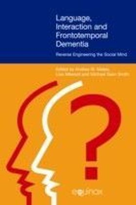 Language, Interaction and Frontotemporal Dementia