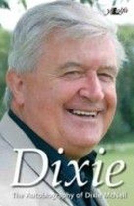 Dixie - The Autobiography of Dixie McNeil
