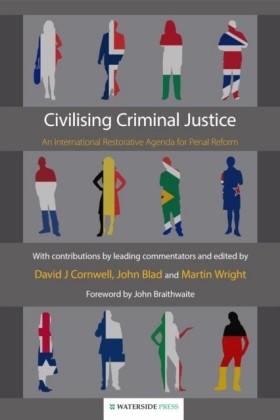 Civilising Criminal Justice