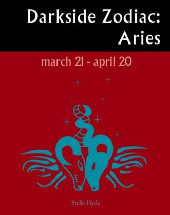 Darkside Zodiac: Aries