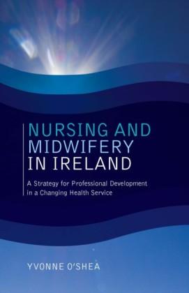Nursing and Midwifery in Ireland