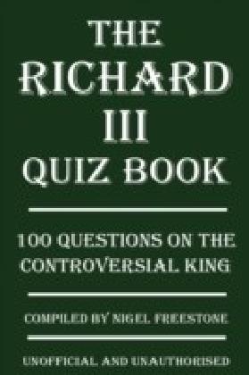 Richard III Quiz Book